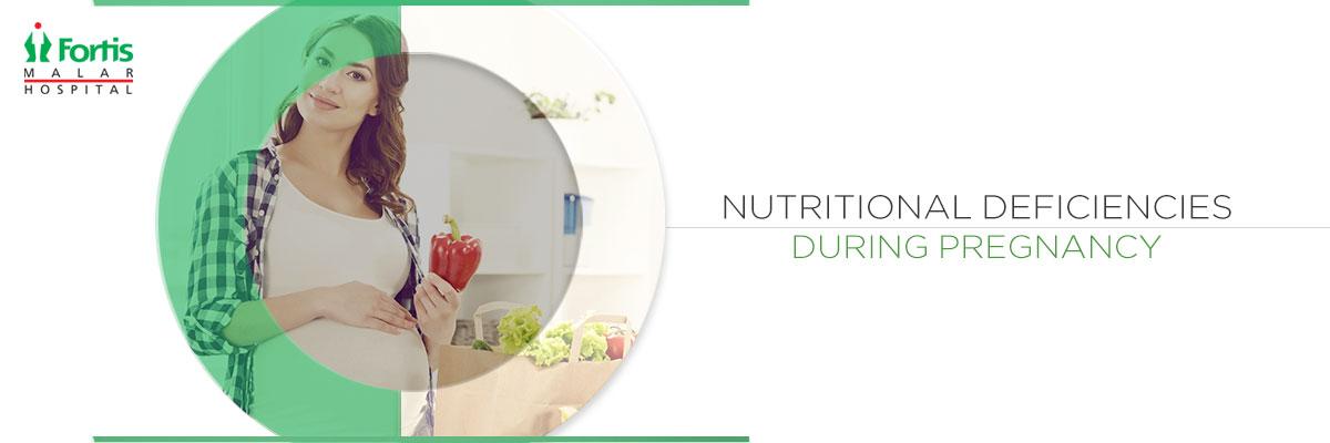 Nutritional Deficiencies During Pregnancy