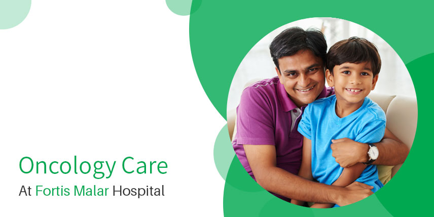 Oncology Hospital Chennai Fortis Malar